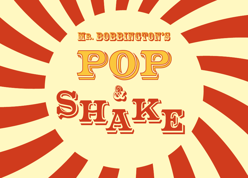 Mr Bobbington's Pop & Shake